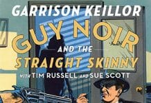 Guy Noir and the Straight Skinny Audiobook Free
