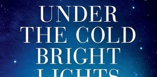 Under the Cold Bright Lights Audiobook Free